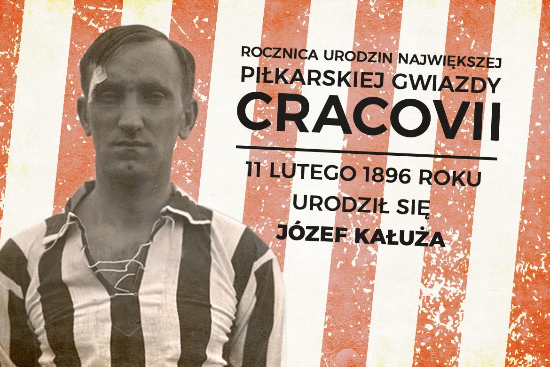 Na tle w biało-czerwone pasy znajduje się Józef Kałuża - legenda Cracovii.